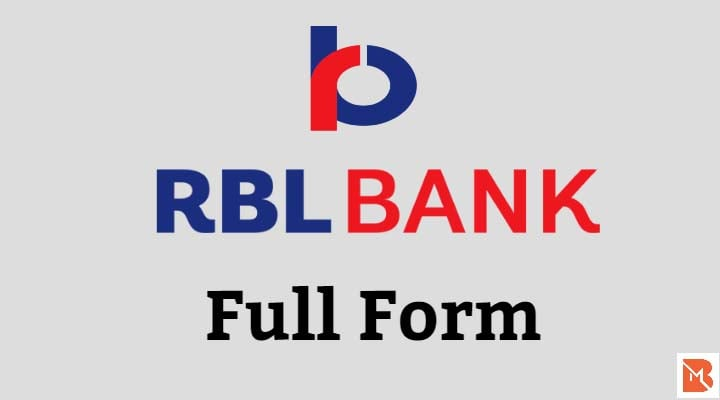 Rbl Bank Full Form क य ह त ह आरब एल ब क क स र ज नक र