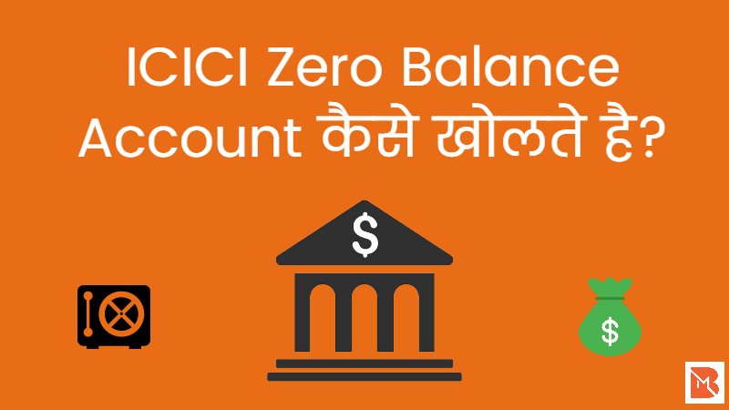 icici zero balance account
