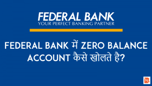 federal bank zero balance account